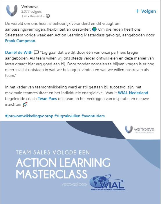 Verhoeve Finance schrijft in een bericht op Linkedin dat het sales team in WIAL action learning sessie is geweest. en dat ze dat erg leerzaam hebben gevonden. Samen eenvoudig vooruit blijven gaan.