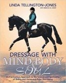 Dressage with mind, body and soul