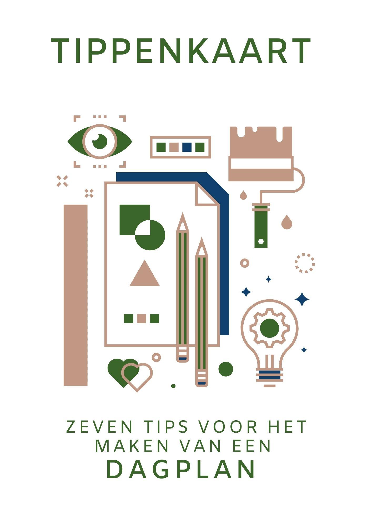 Tippenkaart Zeven tips voor het maken van een Dagplan